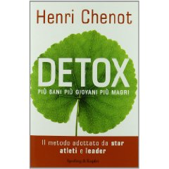 Detox. Pi sani, pi giovani, pi magri  Henri Chenot   Sperling &amp; Kupfer