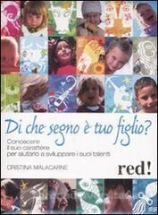 Di che segno è tuo figlio?  Cristina Malacarne   Red Edizioni