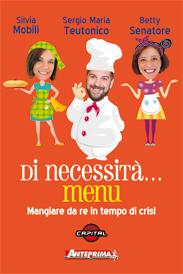 Di necessità… menu  Sergio Maria Teutonico Silvia Mobili Betty Senatore Anteprima