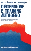 Distensione e Training Autogeno  Durand De Bousingen   Edizioni Mediterranee