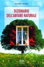 Dizionario dell'abitare naturale  Maurizio Corrado   Xenia Edizioni