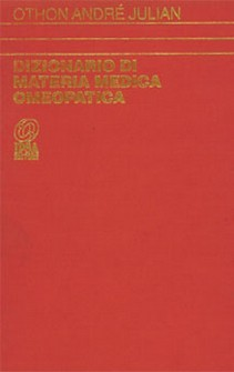 Dizionario di Materia Medica Omeopatica I volume  Othon Andrè Julian   Nuova Ipsa Editore