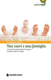 Due cuori e una famiglia  Francesca Cenci   Tecniche Nuove
