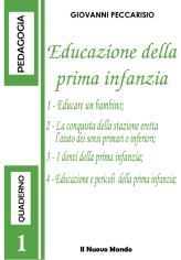 Educazione della prima infanzia (ebook)  Giovanni Peccarisio   Il Nuovo Mondo
