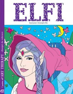Elfi - I Quaderni dell'Art Therapy  Christophe Moi   Macro C'Arte