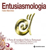 Entusiasmologia  Fabio Marchesi   Tecniche Nuove