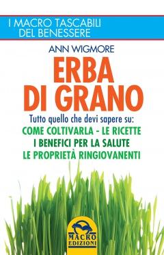 Erba di Grano  Ann Wigmore   Macro Edizioni