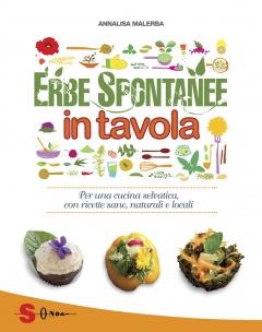 Erbe spontanee in tavola  Annalisa Malerba   Sonda Edizioni