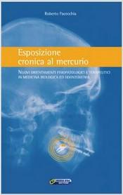 Esposizione cronica al mercurio  Roberto Facecchia   Nuova Ipsa Editore