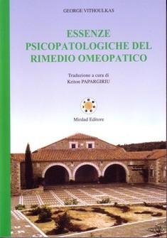 Essenze Psicopatologiche del Rimedio Omeopatico  George Vithoulkas   Mirdad