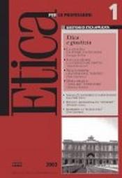 Etica per le Professioni. ETICA E GIUSTIZIA  Etica per le Professioni Rivista   Fondazione Lanza