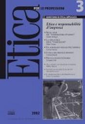 Etica per le Professioni. ETICA E RESPONSABILITA' D'IMPRESA  Etica per le Professioni Rivista   Fondazione Lanza