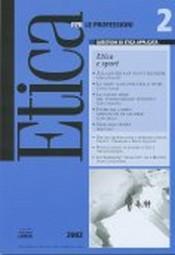 Etica per le Professioni. ETICA E SPORT  Etica per le Professioni Rivista   Fondazione Lanza
