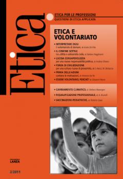 Etica per le Professioni. ETICA E VOLONTARIATO  Etica per le Professioni Rivista   Fondazione Lanza