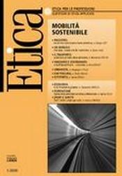 Etica per le Professioni. MOBILITA' SOSTENIBILE  Etica per le Professioni Rivista   Fondazione Lanza