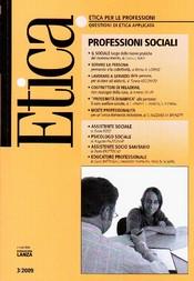 Etica per le Professioni. PROFESSIONI SOCIALI  Etica per le Professioni Rivista   Fondazione Lanza