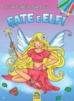 Fate e Elfi  Autori Vari   Macro Junior