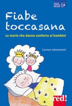Fiabe toccasana  Carmen Valentinotti   Red Edizioni
