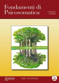 Fondamenti di Psicosomatica  Caterina Carloni   Edizioni Enea