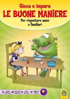 Gioca e impara le Buone Maniere  Autori Vari   Macro Junior