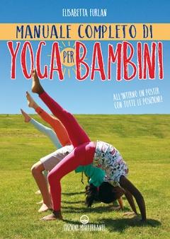 Giochiamo con lo Yoga  Elisabetta Furlan   Edizioni Mediterranee