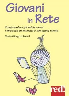 Giovani in Rete  Mario Giorgetti Fumel   Red Edizioni