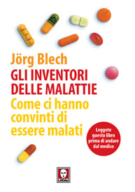 Gli inventori delle malattie  Jorg Blech   Lindau