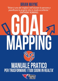 Goal Mapping  Brian Mayne   Essere Felici