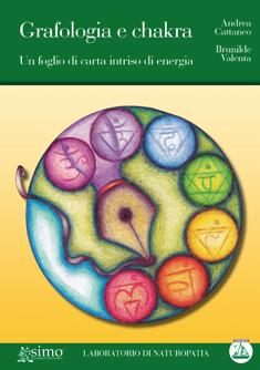 Grafologia e Chakra  Andrea Cattaneo Brunilde Valenta  Edizioni Enea