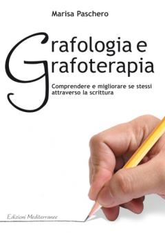 Grafologia e Grafoterapia  Marisa Paschero   Edizioni Mediterranee
