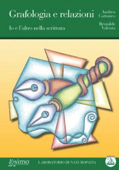Grafologia e Relazioni  Andrea Cattaneo Brunilde Valenta  Edizioni Enea