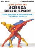 Guida Pratica alla Scienza dello Sport  Wilf Paish   Edizioni Mediterranee