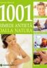 1001 rimedi antietà dalla natura  Susannah Marriott   Tecniche Nuove