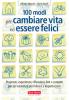 100 modi per cambiare vita ed essere felici  Alfredo Meschi Ilaria Farulli  Terra Nuova Edizioni