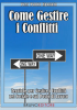 Come gestire i Conflitti (ebook)  Pier Paolo Sposato   Bruno Editore