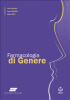 Farmacologia di Genere (ebook)  Stefano Vella Flavia Franconi Simona Montilla SEEd Edizioni Scientifiche
