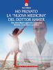 Ho provato la 'Nuova Medicina' del dottor Hamer (ebook)  Pierre Pellizzari   Edizioni il Punto d'Incontro