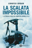 La scalata impossibile (ebook)  Jennifer Jordan   Newton & Compton Editori