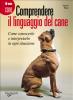 Comprendere il linguaggio del cane (ebook)  Valeria Rossi   De Vecchi Editore