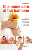 Che nome dare al tuo bambino (ebook)  Laura Tuan   De Vecchi Editore