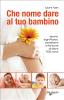 Che nome dare al tuo bambino (ebook)  Laura Tuan   De Vecchi Editore