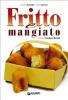 Fritto e mangiato (ebook)  Annalisa Barbagli Stefania Barzini  Giunti Editore