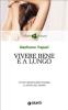 Vivere bene e a lungo (ebook)  Gianfranco Trapani   Giunti Editore