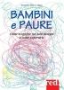 Bambini e paure (ebook)  Evi Crotti Alberto Magni  Red Edizioni