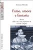 Fame, amore e fantasia (ebook)  Germana Merenda   Il Leone Verde