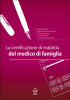 La certificazione di malattia del medico di famiglia (ebook)  Giuseppe Vitiello Luigia Margherita Carozzo Cristina Catalano SEEd Edizioni Scientifiche