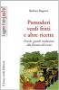 Pomodori verdi fritti e altre ricette (ebook)  Barbara Buganza   Il Leone Verde