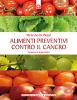 Alimenti preventivi contro il cancro (ebook)  Marie-Amélie Picard   Edizioni il Punto d'Incontro