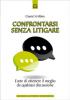 Confrontarsi senza litigare (ebook)  Chantal St-Hilaire   Edizioni il Punto d'Incontro