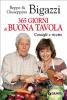 365 giorni di buona tavola (ebook)  Beppe Bigazzi Giuseppina Bigazzi  Giunti Editore